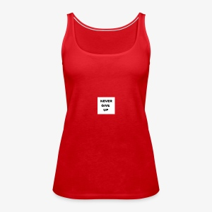 NEVER GIVE UP - Tank top damski Premium