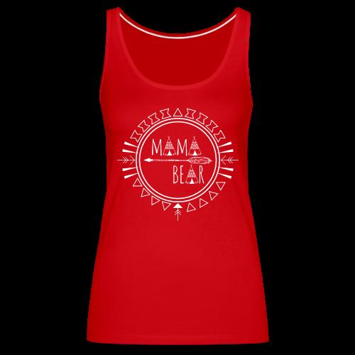 Mama Bear - Frauen Premium Tank Top