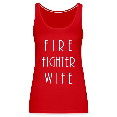 Firefighterwife - Frauen Premium Tank Top