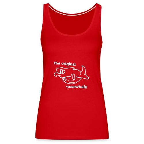 the original nosewhale - Frauen Premium Tank Top