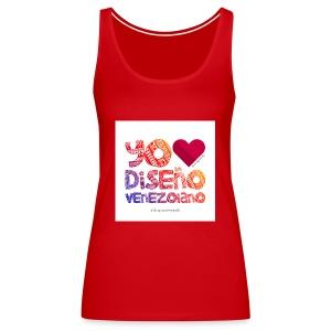 amoeldisenovenezolanoV3 - Camiseta de tirantes premium mujer