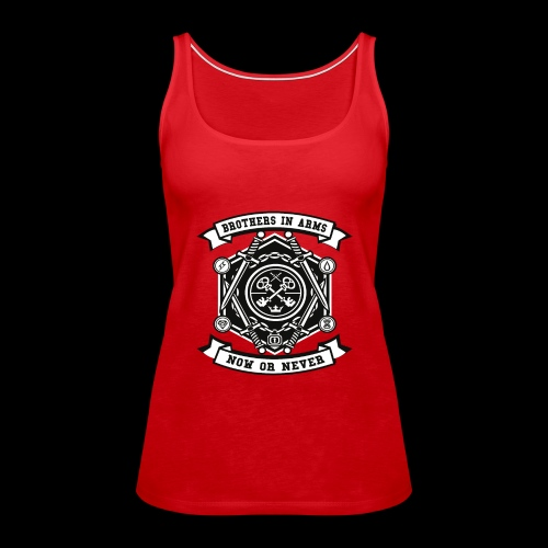Brothers In Arms - Now or Never - Frauen Premium Tank Top