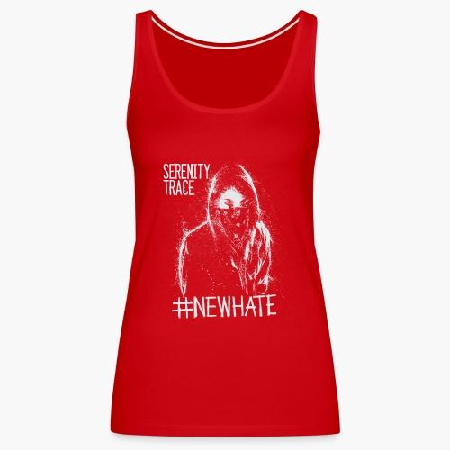 #NewHate Female - Premium singlet for kvinner