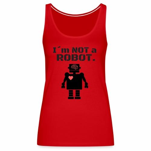 I'm not a robot - Camiseta de tirantes premium mujer