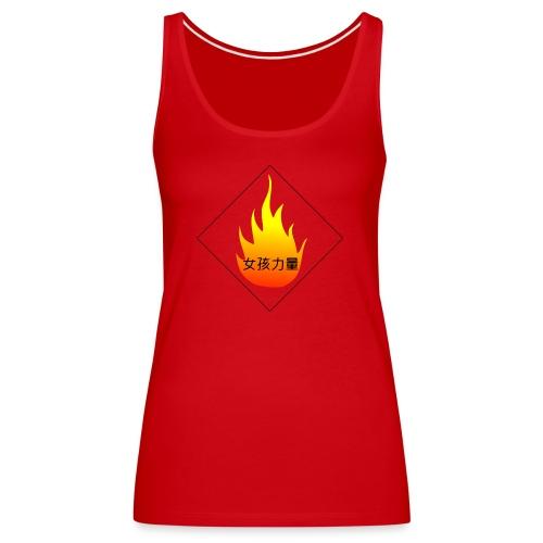 Girl Power  auf Chinesisch Flamme - Frauen Premium Tank Top