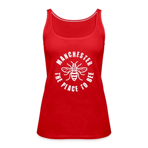 Manchester - The Place to BEE - Women's Premium Tank Top