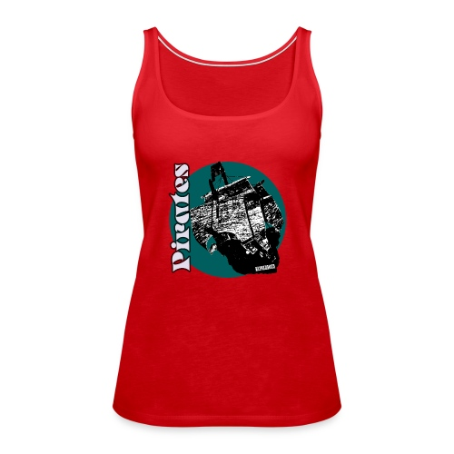 PiratenSchiff - Frauen Premium Tank Top
