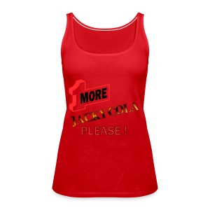 1 MORE Jacky Cola - Frauen Premium Tank Top