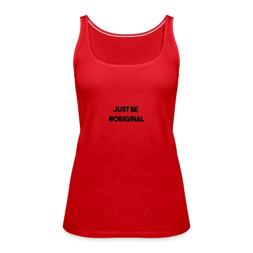#Original shirt - Vrouwen Premium tank top