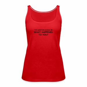 Whathappened - Vrouwen Premium tank top