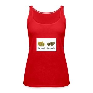 High Quality Weed - Women's Premium Tank Top