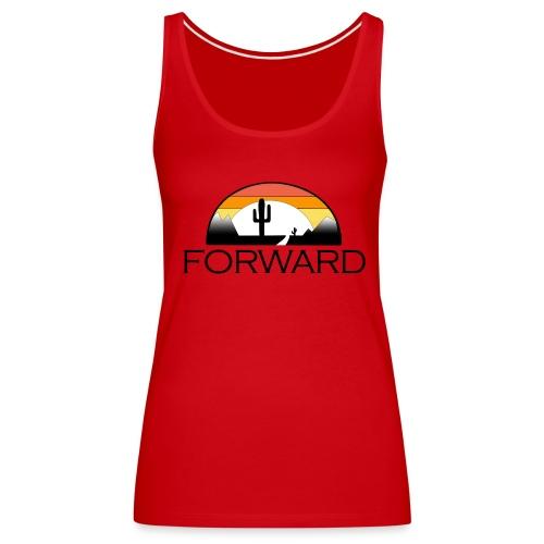 FORWARD Shirt - Frauen Premium Tank Top