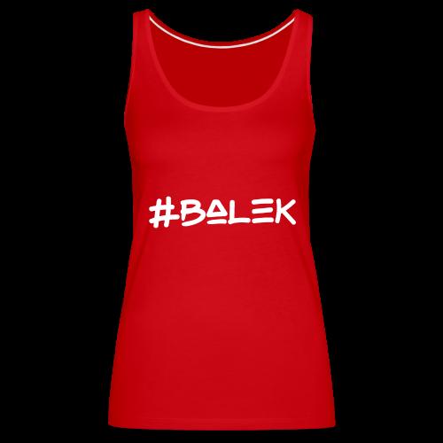 #balek - Débardeur Premium Femme