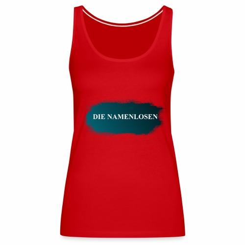 Die Namenlosen - Frauen Premium Tank Top