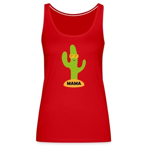 Mama-Cactus - Frauen Premium Tank Top