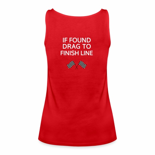 If found, drag to finish line - hardloopshirt - Vrouwen Premium tank top