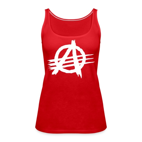 AGaiNST ALL AuTHoRiTieS - Women's Premium Tank Top