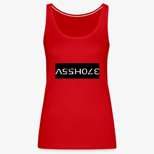 ASSHOLE Design - Vrouwen Premium tank top