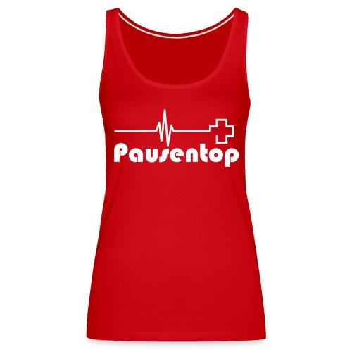 Pausentop_White - Frauen Premium Tank Top