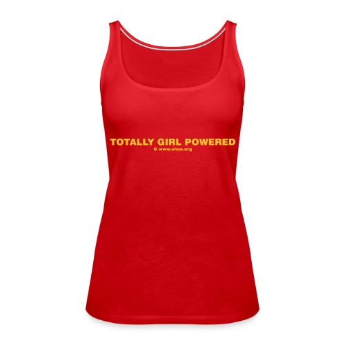 ACHTUNG LESBEN POWER: Totally Girl Powered Motiv - Frauen Premium Tank Top