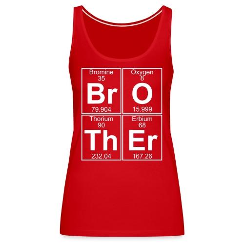 Br-O-Th-Er (brother) - Full - Women's Premium Tank Top