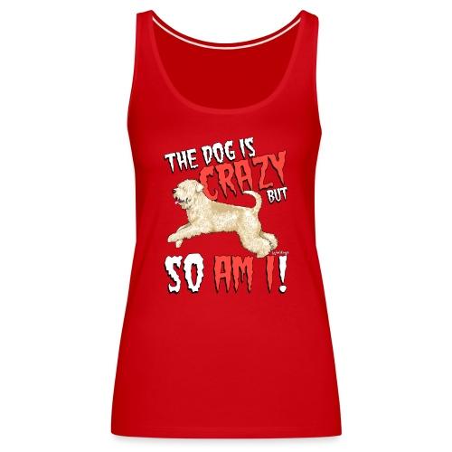 Wheaten Terrier Crazy 2 - Women's Premium Tank Top