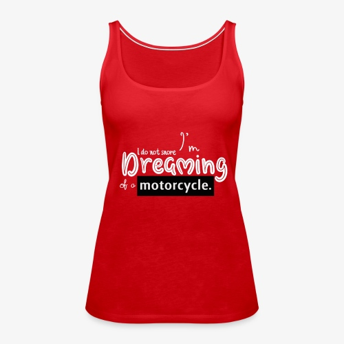 I do not snore 2 - Camiseta de tirantes premium mujer