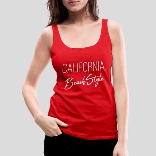 California Beach Style Shirt - Frauen Premium Tank Top