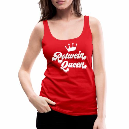 Rotwein Queen - Frauen Premium Tank Top