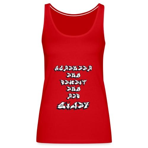 Para el Espejo:RECUERDA SER FELIZ - Camiseta de tirantes premium mujer