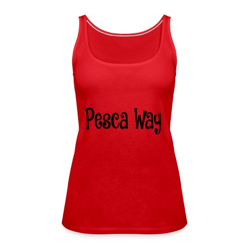Pesca Way Collection N°2 - Canotta premium da donna