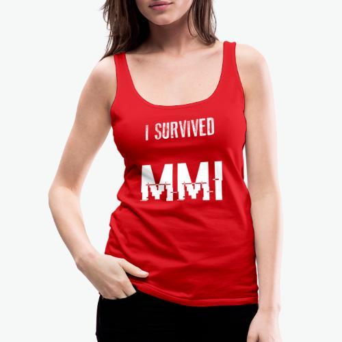 MMI survivor alternative - Débardeur Premium Femme