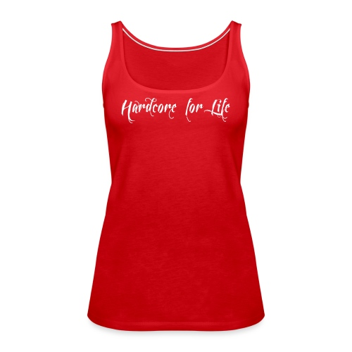 hardcore_for_life - Women's Premium Tank Top