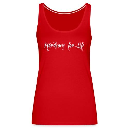hardcore_for_life - Women's Premium Tank Top
