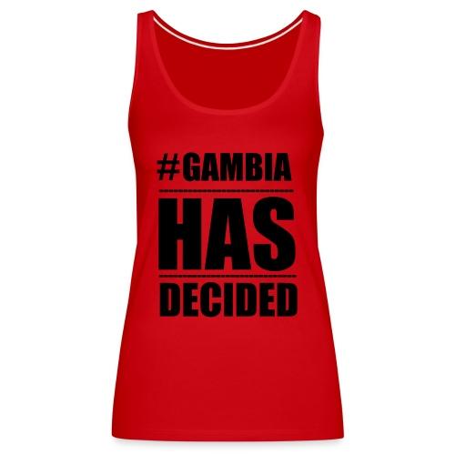 GAMBIA_HAS_DECIDED - Women's Premium Tank Top