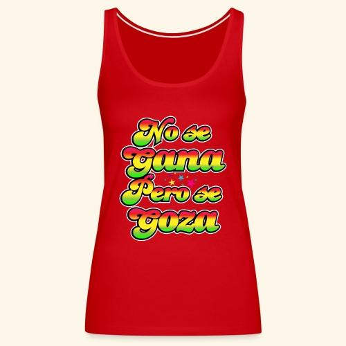 Perú - Frase típica - Camiseta de tirantes premium mujer