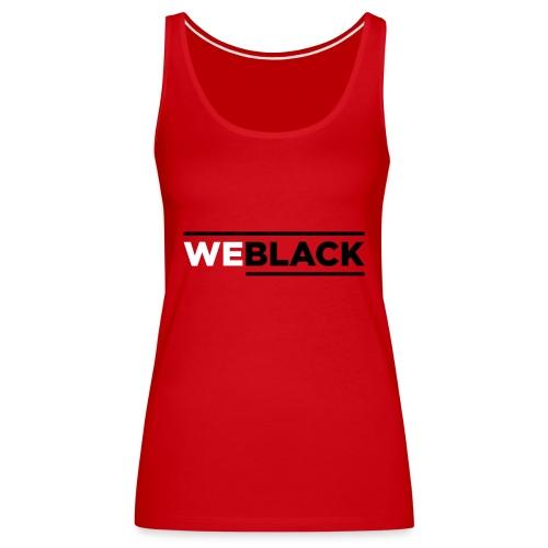 weBlack Original - Frauen Premium Tank Top