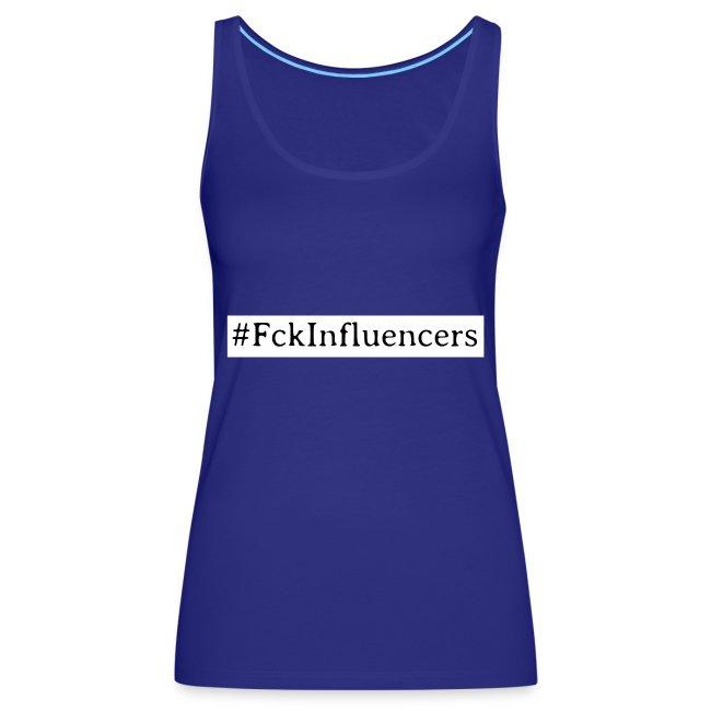 Fck Influencers!