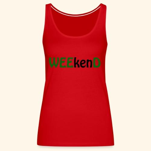 weed - Frauen Premium Tank Top