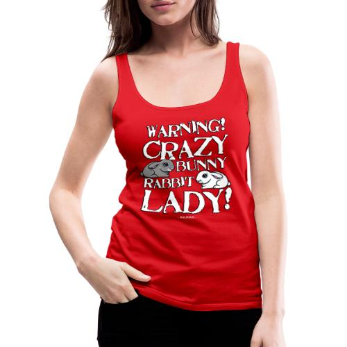 Crazy Bunny Lady - Naisten premium hihaton toppi