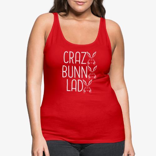 Crazy BunnyLady - Naisten premium hihaton toppi