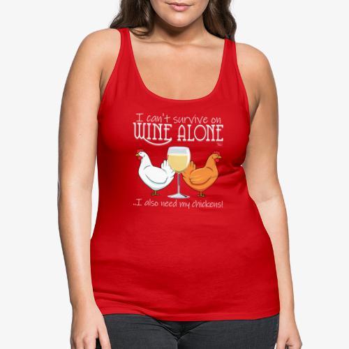 Wine Alone Chickens Ii - Naisten premium hihaton toppi
