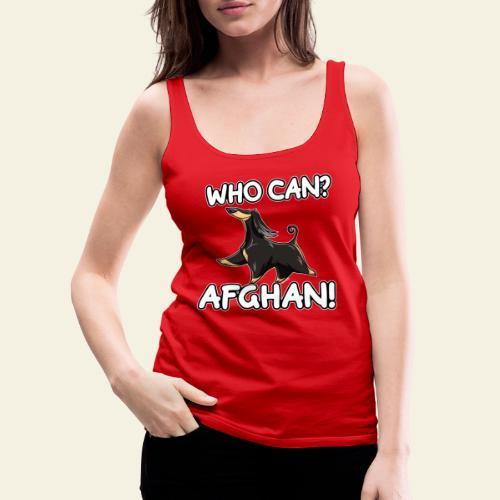 Who Can Afghan IV - Naisten premium hihaton toppi