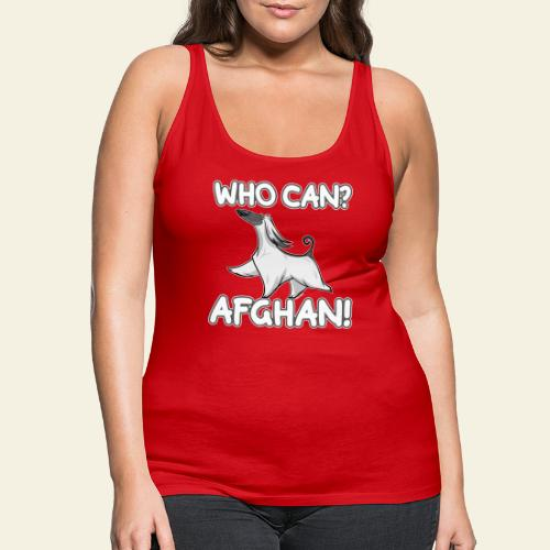 Who Can Afghan III - Naisten premium hihaton toppi