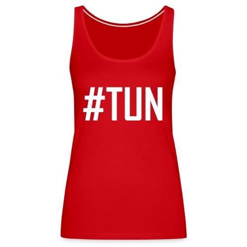 TUN - Einfach TUN, der Anfang vom Erfolg - Frauen Premium Tank Top
