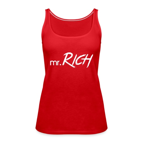 Mr. Rich - Frauen Premium Tank Top