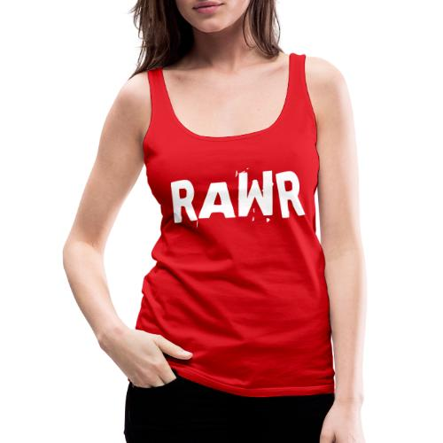 Rawr - Frauen Premium Tank Top