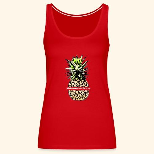 #Ananas-style - Frauen Premium Tank Top
