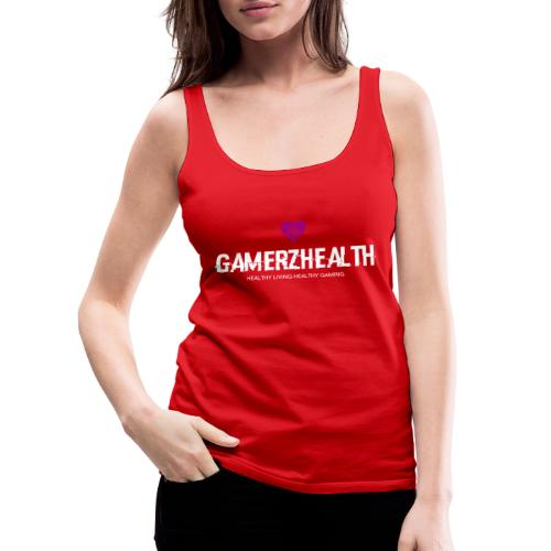 Gamerzhealth - Vrouwen Premium tank top