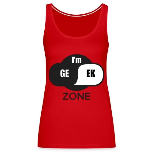Geek zone - Débardeur Premium Femme